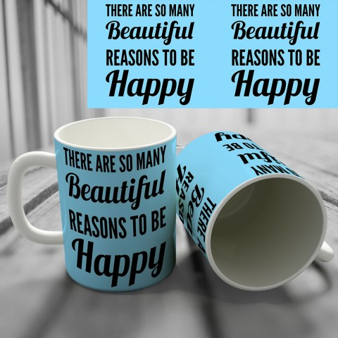 "Кружка ""Beautiful reasons to be happy"" купить за 8.50"